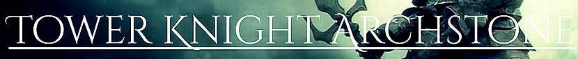 Tower Knight Archstone Demons Souls Wiki